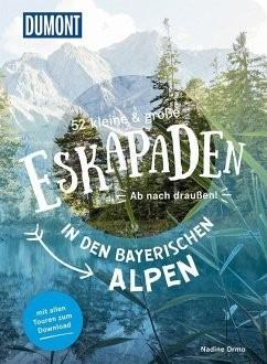 Eskapaden in den Bayerischen Alpen, 52 große & kleine Ausflüge