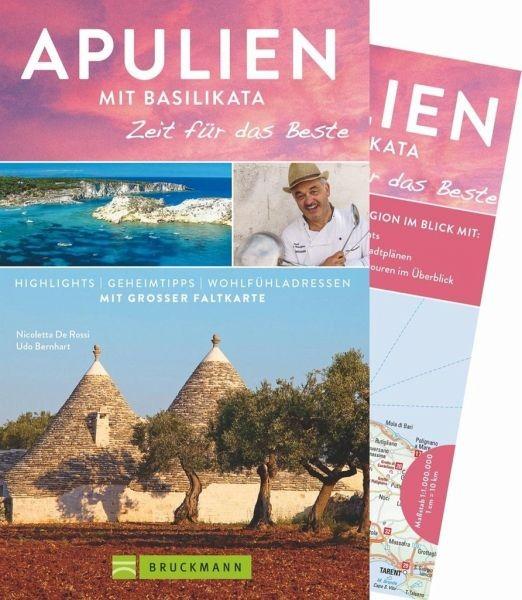 Apulien Zeit für das Beste