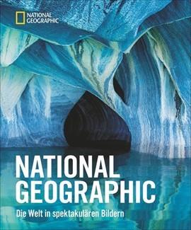 NATIONAL GEOGRAPHIC-Die Welt in spektakulären Bildern
