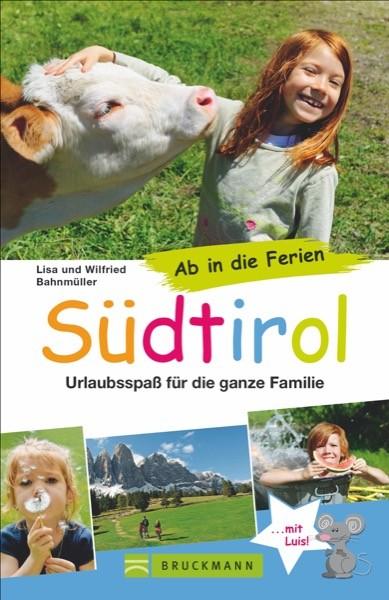Ab in die Ferien – Südtirol